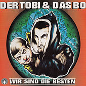 Wir sind die Besten von Tobi