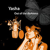 Out of the Darkness de Yasha