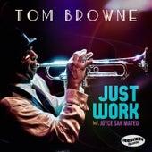 Just Work (feat. Joyce San Mateo) (Radio Edit) de Tom Browne