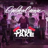One Take (Cuarentena 2020) de Golden Ganga