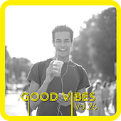 Good Vibes Vol. 26 van Various Artists