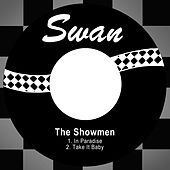 In Paradise / Take It Baby by The Showmen