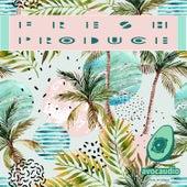 Fresh Produce de Various Artists