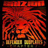 Defender Dubplates Chapter 7 von Brizion