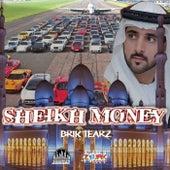 Sheikh Money by Brik Tearz