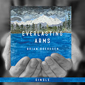 Everlasting Arms (2020) by Brian Doerksen