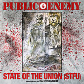 State Of The Union (STFU) (Main) de Public Enemy