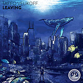 Leaving by Taffo Velikoff