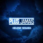 Plus jamais by Hélène Segara