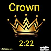 2:22 by Crown