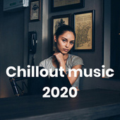 Chillout music 2020 von Various Artists