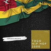 Togo Hip Hop 2000, Vol. 2 by New Générique, Dino, Yayo, Gueen, Ocyno, Female, Speezy, As 2pic