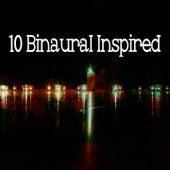 10 Binaural Inspired de Binaural Beats Brainwave Entrainment