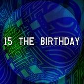 15 The Birthday de Happy Birthday