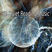 69 Quiet Reading Music by Lullabies for Deep Meditation