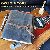 New Songs in an Old Songbook by Owen Moore