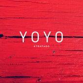 Atrapado by Yoyo mm