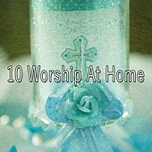 10 Worship at Home by Christian Hymns