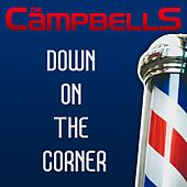 Down on the Corner by Die Campbells