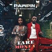 Take Money (Remix) van Pawpin