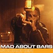 Mad About Bars - S5-EP3 von Scorcher