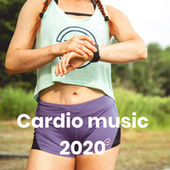Cardio music 2020 by Various Artists