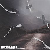 Never Listen by Paradox