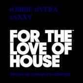 Saxxy (Franco De Mulero Ftloh Remix) von Robbie Rivera