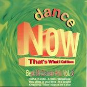 DANCE NOW That's What I Call Dance 3 (Best of Dance Hitz) de Aggie .E