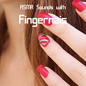 ASMR Sounds with Fingernails de ASMR Dominik