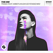 Tragic (feat. Amber Van Day) (Extended Mix) by The Him