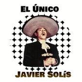 El Único de Javier Solis