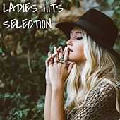 LADIES HITS SELECTION de Anne-Caroline Joy, Fiona Scara, Alba, Natalie Gang, Shannon Nelson, Galaxyano, Estelle Brand, Elodie Martin, Elise Howard
