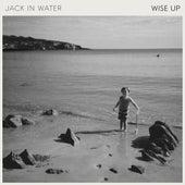 Wise Up de Jack in Water