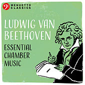 Ludwig van Beethoven: Essential Chamber Music by Various Artists