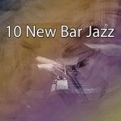 10 New Bar Jazz by Bar Lounge