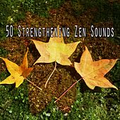 50 Strengthening Zen Sounds de Musica Relajante