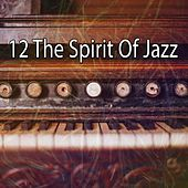 12 The Spirit of Jazz by Peaceful Piano