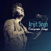 Evergreen Songs van Arijit Singh