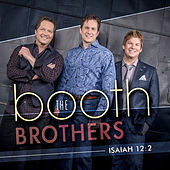 Isaiah 12:2 by The Booth Brothers