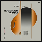 Hometown Heroes (Acoustic) van Moon Taxi