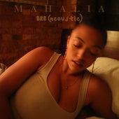 BRB (Acoustic) van Mahalia