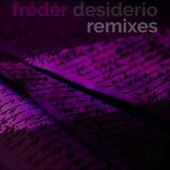 Desiderio (Remixes) by Frédér