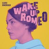 Wake Up Romeo by Caro Emerald