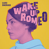 Wake Up Romeo de Caro Emerald