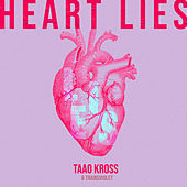 Heart Lies de Taao Kross
