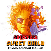 Sweet Child (Crooked Soul Remix) de Simply Red