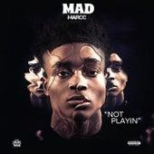 Not Playin de Madmarcc