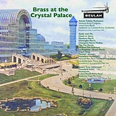 Brass at the Crystal Palace de Various Artists