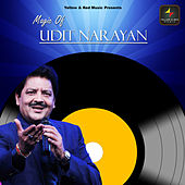 Magic Of Udit Narayan de Udit Narayan